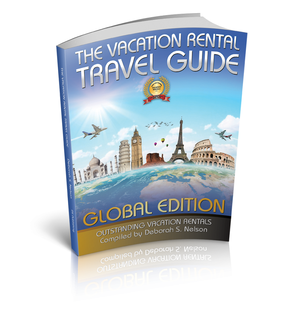 Vacation Rental Travel Guide: Global Edition by Deborah S. Nelson